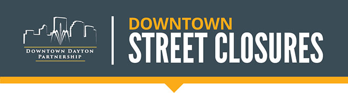 Downtown Street Closures